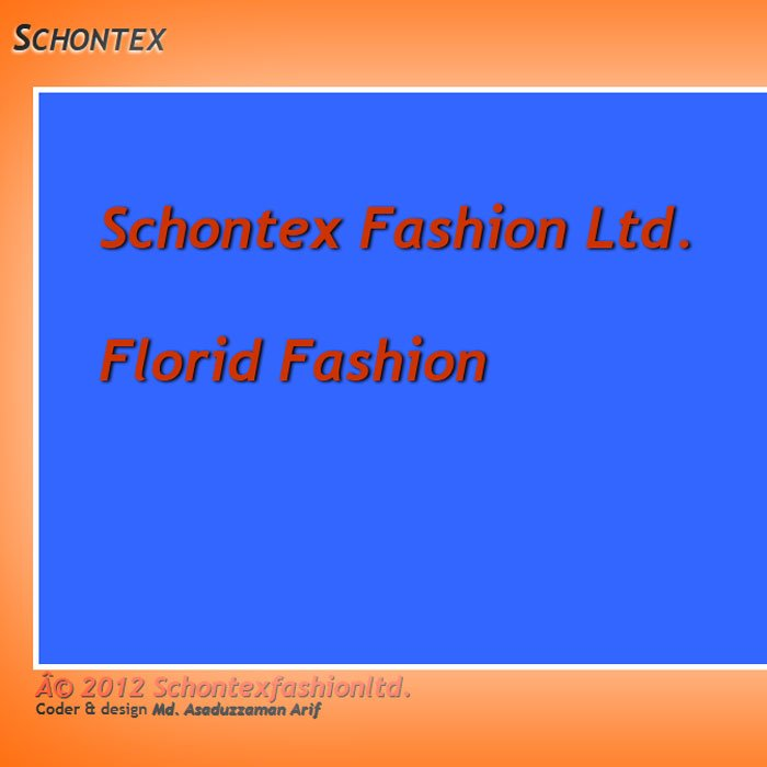Schontex Fashion Ltd